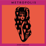 山﨑彩音  Spotify、Apple musicでアルバム「METROPOLIS」全曲配信スタート(全世界)