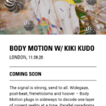 NTS Radio『BODY MOTION W/KIKI KUDO』(LONDON UK)